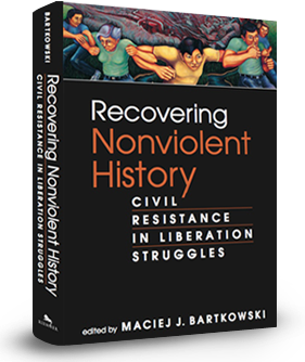 Recovering Nonviolent History Best Scholarly Book On Action In 2013